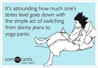 someecard-yoga-pants-and-skinny-jeans