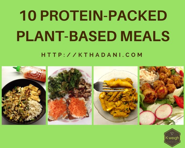 10 Protein-Packed Plant-Based Meals