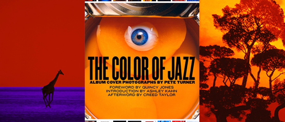 The Color of Jazz Album Cover Photographs by Pete Turner - Kuumbwa Jazz