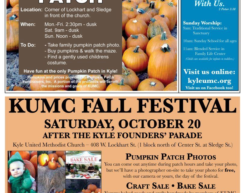 Get your pumpkins @ the Kyle United Methodist pumpkin patch!