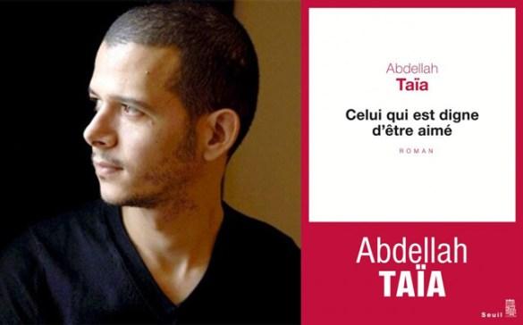 Abdellah Taïa, Celui qui est digne d'être aimé, roman, Paris, Éditions du Seuil, 2017, 144 pages, 29,95 $.