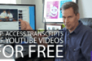Pogue's Basics: YouTube transcripts
