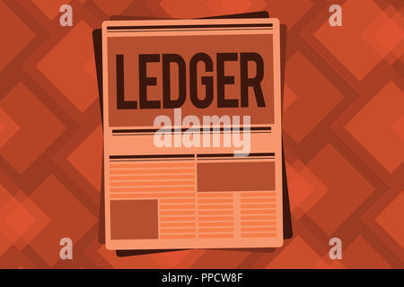 Conceptual hand writing showing Ledger Business photo showcasing