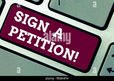 Writing note showing Sign A Petition Business photo showcasing