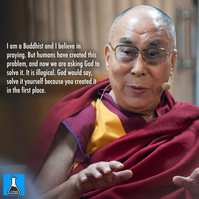 Dalai Lama: Humans Created Terrorism, So Stop Praying To God For A ...