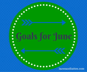 Goals for June 2014