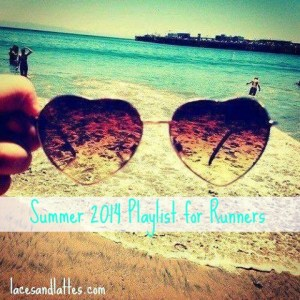 Summer 2014 Playlist