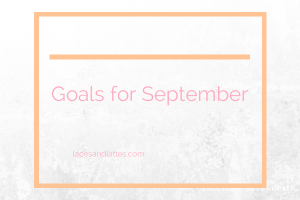 Goal Setting for September