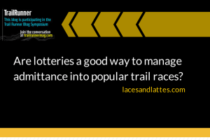 Are lotteries a good way to manage admittance into popular trail races?