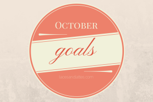 Goals for October