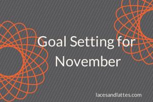 Goal Setting for November