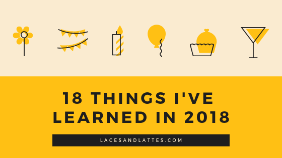 18 things I've learned in 2018