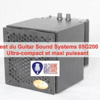 Le 05G200 de GSS : petit ampli guitare, maxi puissance