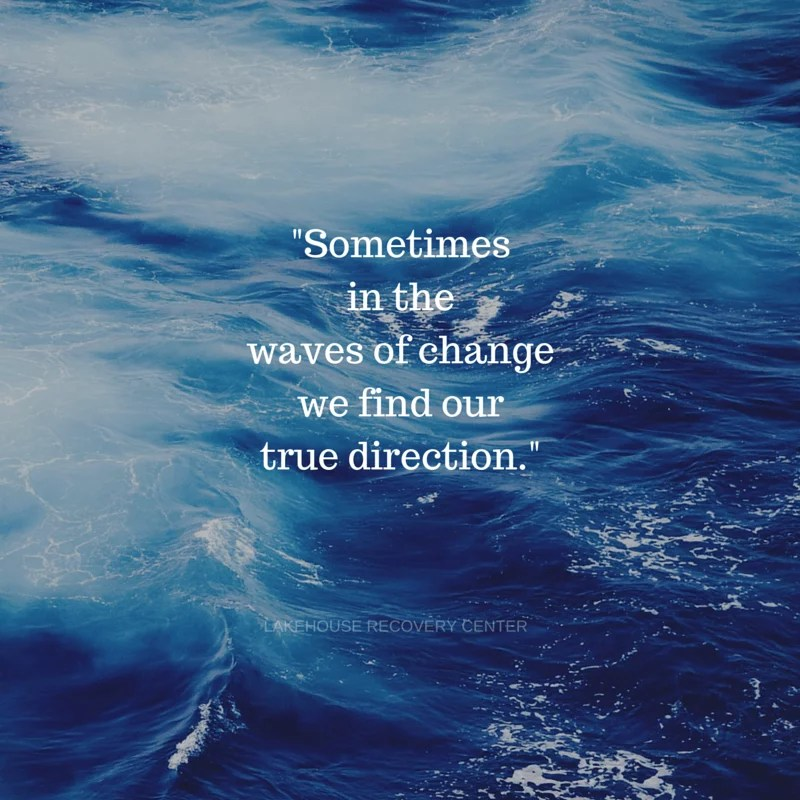Encouraging Quotes Wallpaper Free Download Inspirational Quote Waves Of Change Lakehouse Recovery