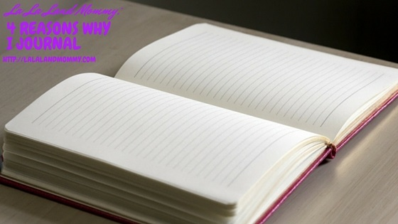 4 Reasons Why I Journal