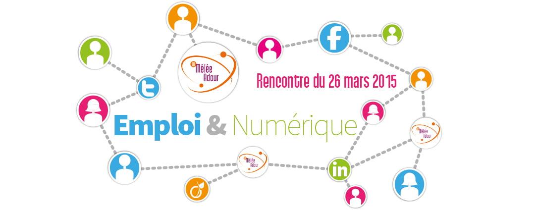Rencontre emploi & numérique – 26 mars 2015