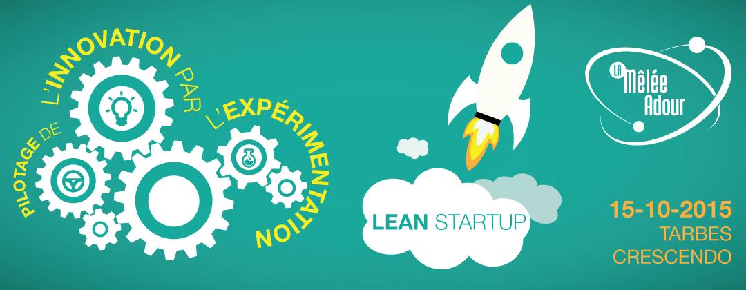 Pilotage de l'innovation par l'expérimentation en mode Lean Startup
