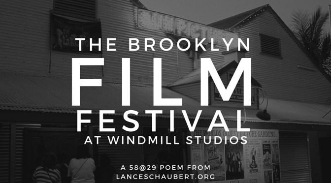 The Brooklyn Film Festival at Windmill Studios