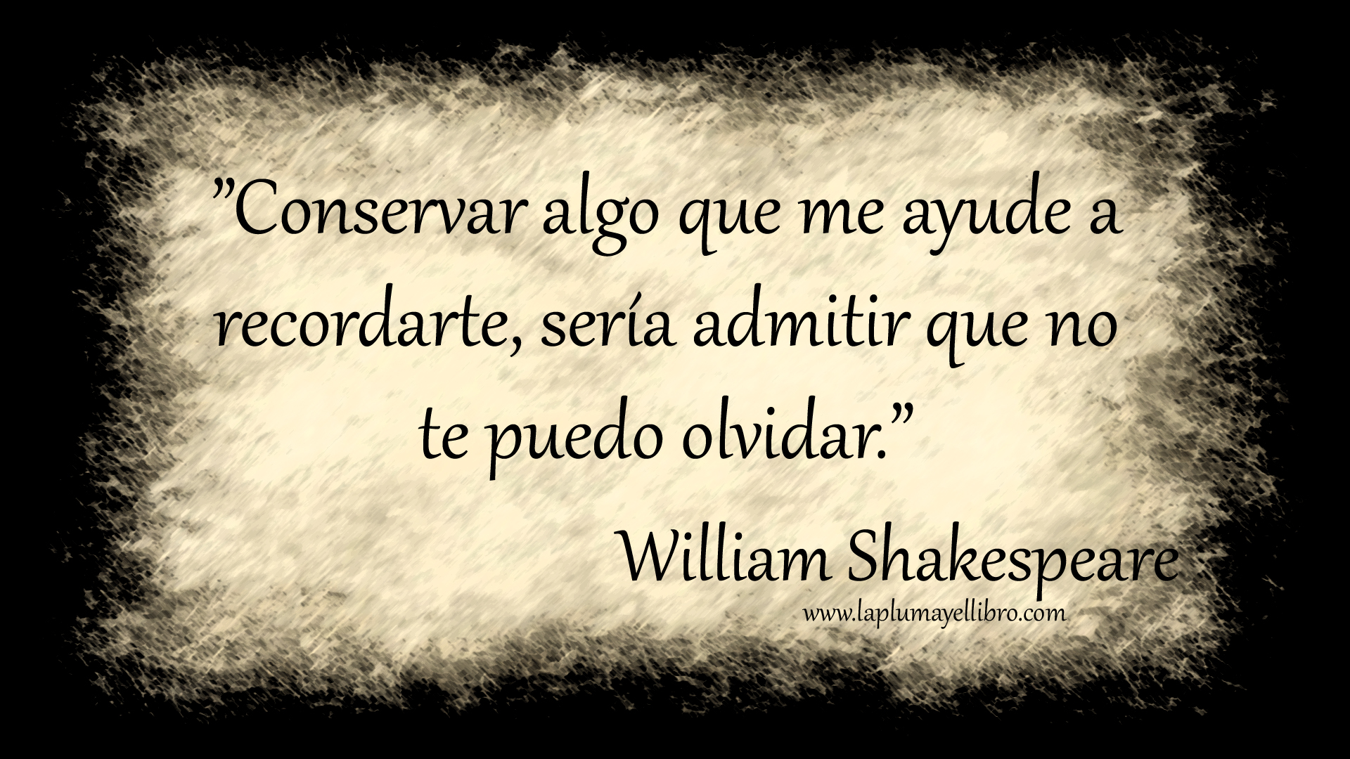 Frases Celebres William Shakespeare Frases Célebres William Shakespeare La Pluma Y El Librola Pluma