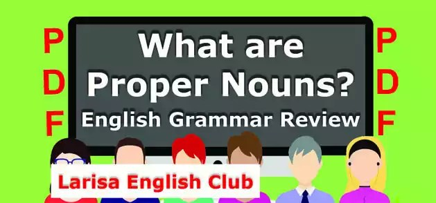 What are Proper Nouns? Grammar Review \u2013 English Microlearning Resources