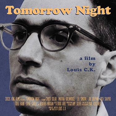 Tomorrow Night by Louis CK