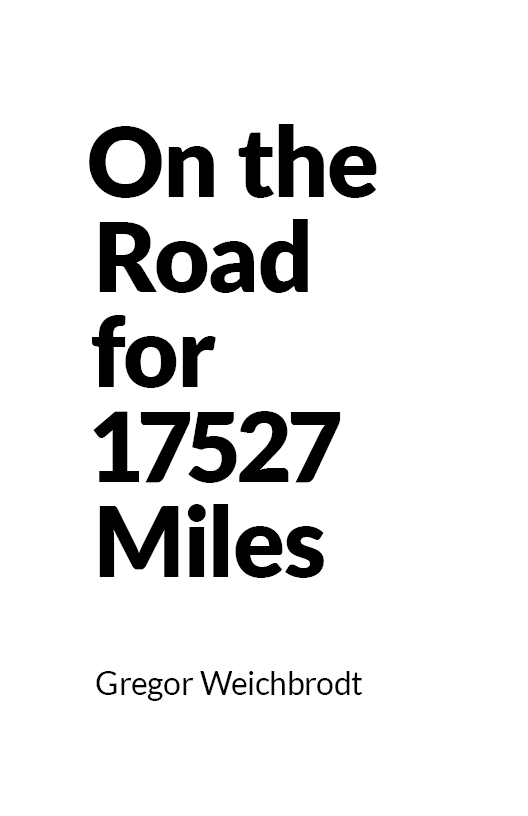 """""""On the Road for 17527 Miles"""" cover"""