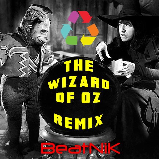 Wizard of Oz Remix