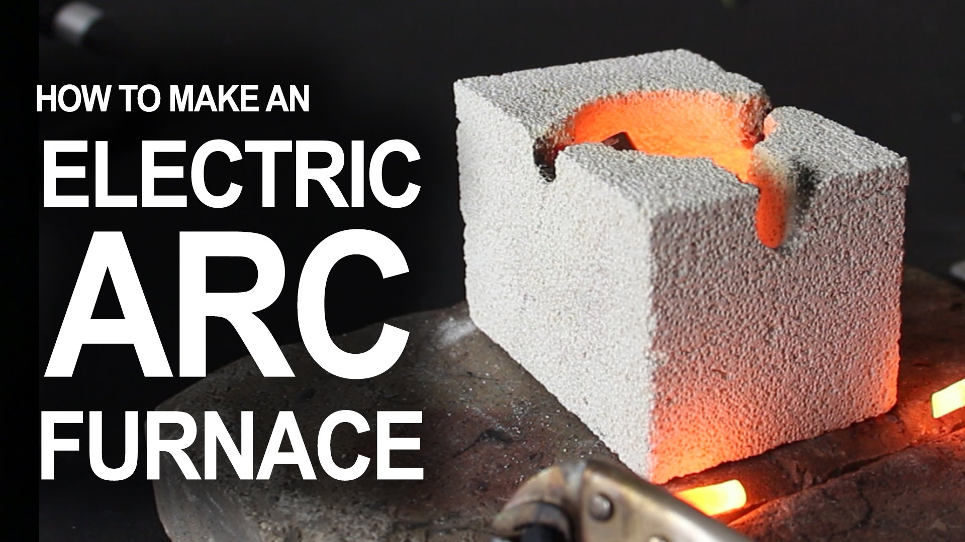 Detailed Instructions For Creating An Electric Arc Furnace