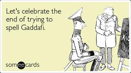 Gaddafi Someecards