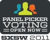 SXSW 2011 PanelPicker Voting
