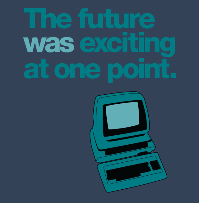 The Future Was Exciting At One Point