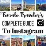 Female Traveler's Complete Guide to Instagram