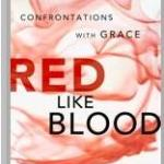{Red Like Blood} Freedom Through Grace