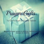 {Prayer Gifts} Praying for the Impossible