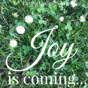 Joy is coming, fear, anxiety, depression, how to battle depression, battle depression, battling depression, God, Jesus, Christian depression, trust