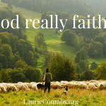Is God Really Faithful? AND Some News