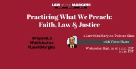 Practicing What You Preach: Faith, Law and Justice