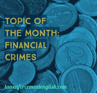 Topic of the Month: Financial Crimes