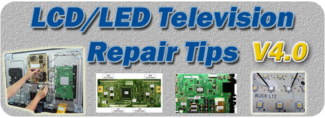 V40- Collection of LCD Television Repair Tips - LCD LED TV Power