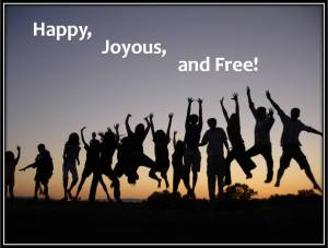 "Image of people in silhouette at sunset jumping for joy with caption ""Happy, Joyous, and Free."""