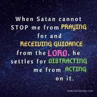 Satan discourages us from seeking revelation for our lives.