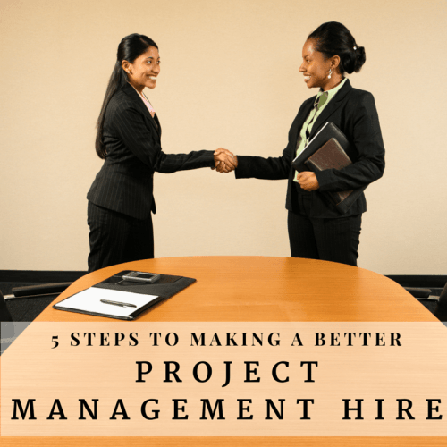 Making Better Project Management Hires