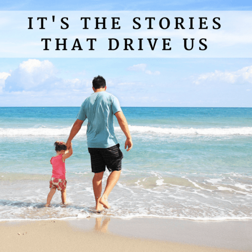 It's the stories that drive us