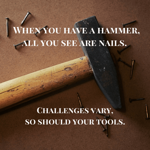 Challenges vary, so should your tools