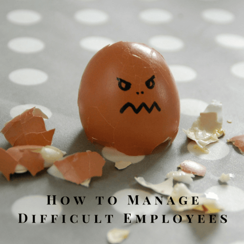 How to manage difficult employees...from a recovering one.