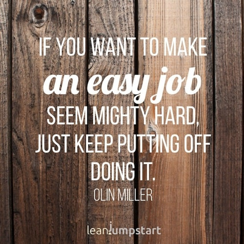 Procrastination Quotes Inspiring picture quotes \ sayings to - how to get the job you want