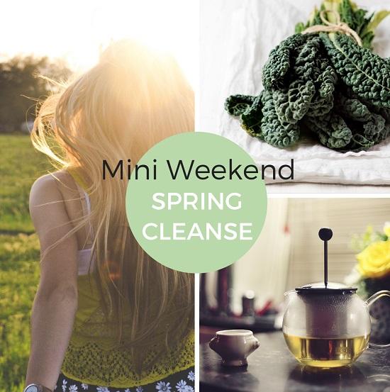 mini weekend spring cleanse