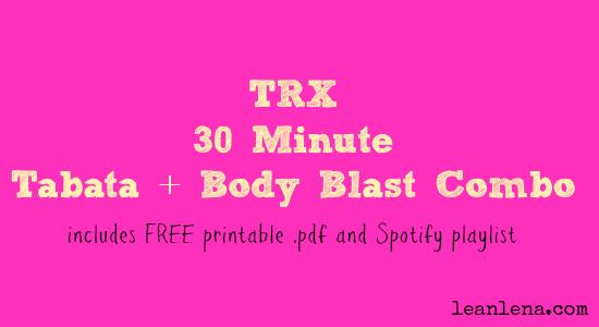 TRX Tabata Body Blast Combo – 30 Minute Class Plan