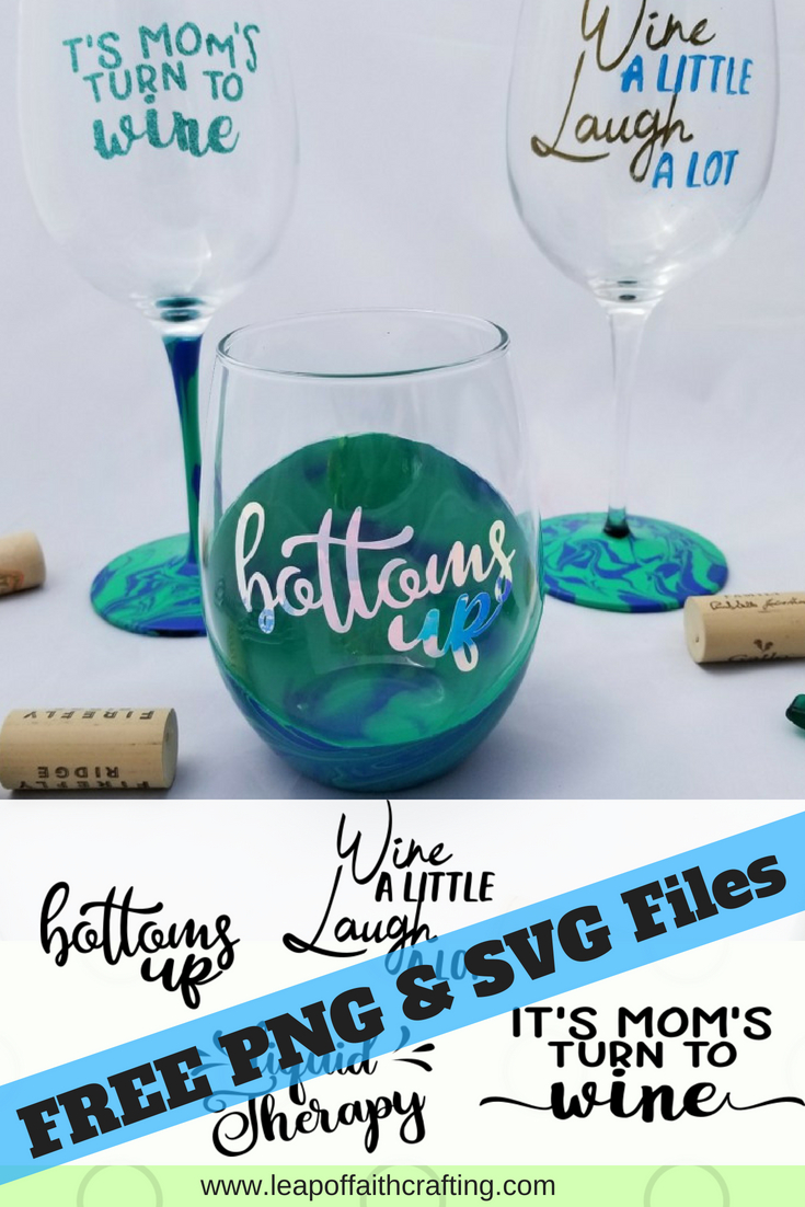 Flat Bottom Stem Wine Glasses Free Svg Files For Cricut Design Space Cute Wine Sayings Leap