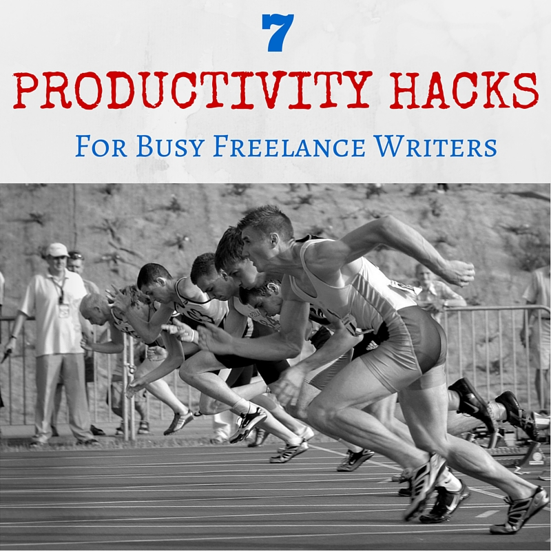 7 Productivity Hacks for Busy Freelance Writers